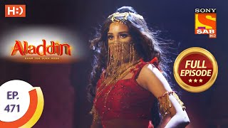 Aladdin - Ep 471  - Full Episode - 17th September 2020