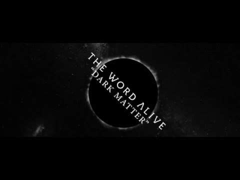The Word Alive - Dark Matter