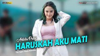 Download lagu Arlida Putri - Haruskah Aku Mati [ ]