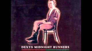 Dexys Midnight Runners - Dubious