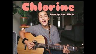 Chlorine//Twenty One Pilots//Mikaela Gomberg (COVER)