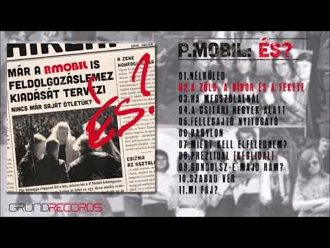 P.Mobil: És? (Teljes album) - 2019.