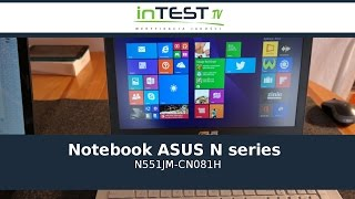 Laptop - Notebook - ASUS N series ( N551JM - CN081H ) - Recenzja - Test - PL - Polska - inTest