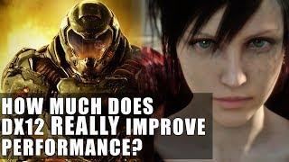 How Much Does DX12 REALLY Improve Performance ? | DX12 Vs DX11 & Vulkan vs OpenGL