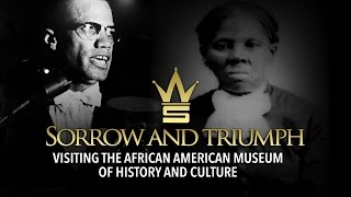 Sorrow And Triumph: Visiting The African American Museum Of History And Culture (Short Documentary)