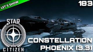 STAR CITIZEN 3.3 [Let's Show] #183 ⭐ CONSTELLATION PHOENIX | Gameplay Deutsch/German