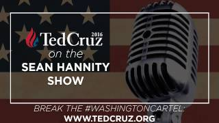 Ted Cruz on the Radio with Sean Hannity