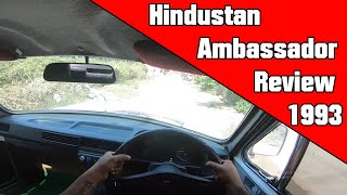 A review of my New Old Hindustan Ambassador