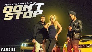 Don't Stop (Full Audio Song) | Flint J Feat. Kuwar Virk | Latest Punjab Songs | T-Series Apna Punjab