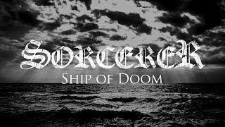 SORCERER - Ship of Doom (Lyric video)