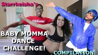 Starrkeisha - Baby Momma Dance Challenge! 😂 (COMPILATION) | Random Structure TV