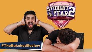 Student Of The Year 2 Review ROAST | Tiger Shroff | Ananya Panday | Tara Sutaria | Bakchod Review