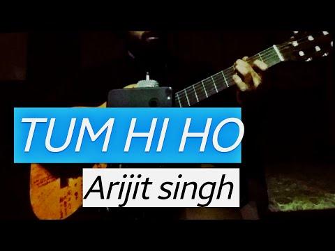 Tum Hi Ho Guitar Cover - Arijit Singh - Fingerstyle
