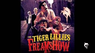 Watch Tiger Lillies Three-legged Jake video