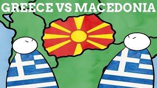 Why Does Greece Dislike The Name Of Macedonia?