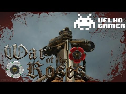 War of the roses - Velho Gamer