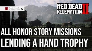 All Optional Honor Story Missions (Lending a Hand Trophy) - Red Dead Redemption 2