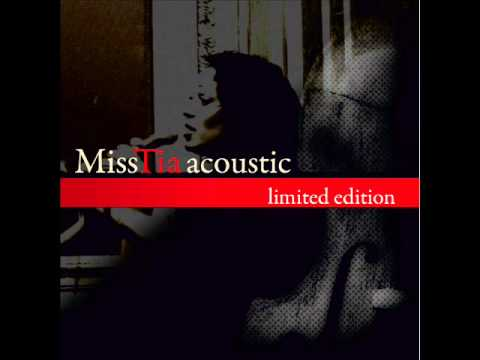 Miss Tia acoustic (limited edition) - Video Killed the Radio Star