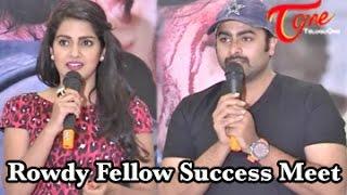 Rowdy Fellow Movie Success Meet || Nara Rohit || Vishakha Singh