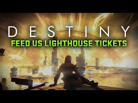 Destiny: Feed Us Lighthouse Tickets
