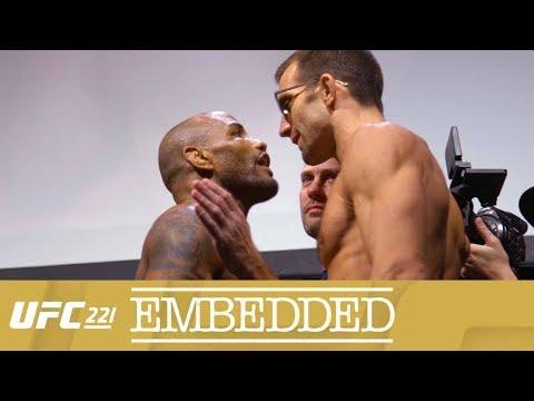 UFC 221 Embedded: Vlog Series - Episode 4