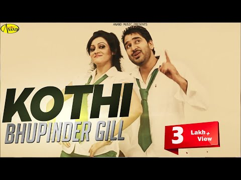 Kothi Bhupinder Gill - Harjinder Jannat  Official Video  2013...