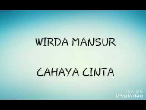 WIRDA MANSUR - CAHAYA CINTA (LYRICS)