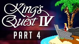 [Kings Quest IV] PART 4: All Washed Up