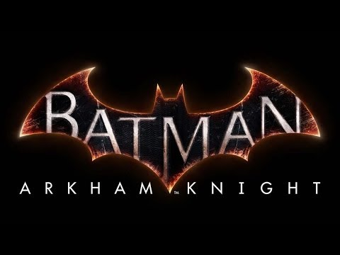 Batman: Arkham Knight - Official Trailer -