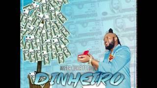 Mr  Kuka - Dinheiro ft Ziqo (Audio) [2017]