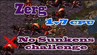 Starcraft Remastered - Zerg 1v7 CPU / What happen if Zerg didn't build Sunken?