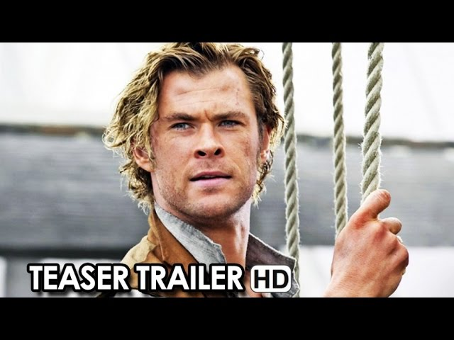 In the Heart of the Sea Official Teaser Trailer (2015) - Ron Howard HD