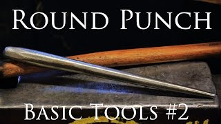 Blacksmithing Tools #2 Hand forging a Round punch (EN9 Steel)