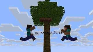 Coconut Song Da Coconut Nut Minecraft Animation
