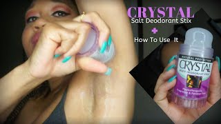 Crystal Salt Deodorant Stix + How To Use It | EuniyceMari