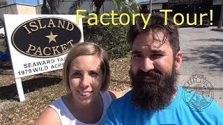 Island Packet Factory in Florida Tour for Valentines Day The Boat Life sailing adventure travel vlog