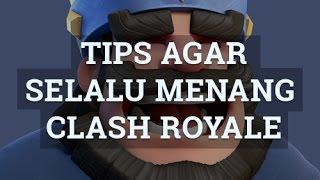 download lagu Tips Agar Selalu Menang Di Clash Royale gratis