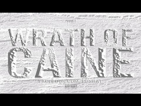 Pusha T - Trust You Feat Kevin Gates (Wrath Of Cain)