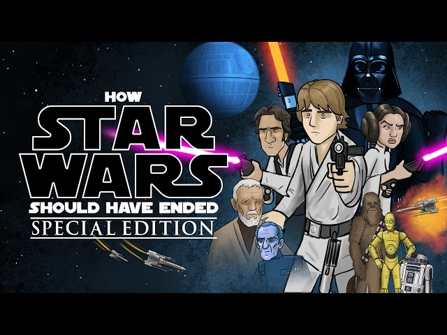 How Star Wars Should Have Ended Special Edition