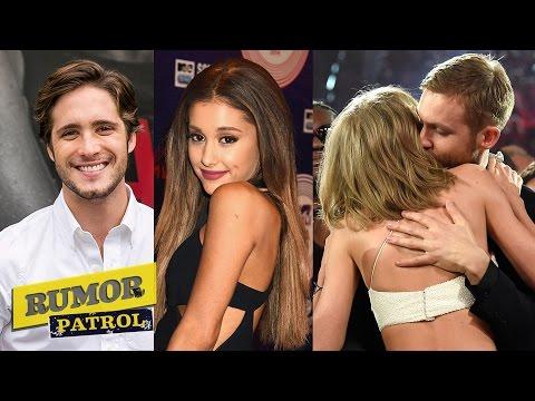 Ariana Grande Dating Diego Boneta? Calvin Harris & Taylor Swift Break-Up? RUMOR PATROL