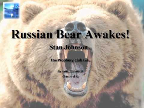Russian Bear Awakes! - Prophecy about America and Russia - The Prophecy Club Radio (4 of 4