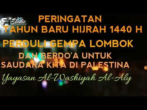 Peringatan Tahun Baru Hijriah Pray for Lombok and Palestine mc. atauna el toufoule