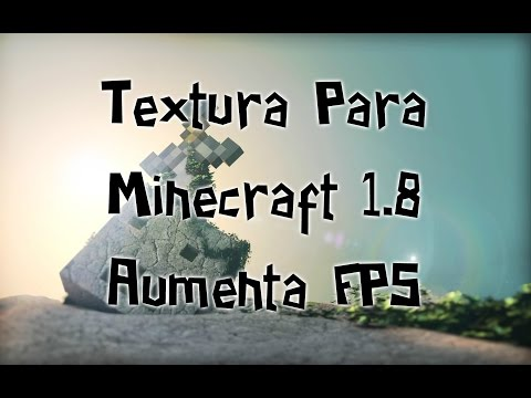 Textura Para Minecraft 1.8 Aumenta FPS