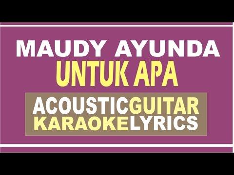 download lagu Maudy Ayunda - Untuk Apa  Acoustic Guita gratis