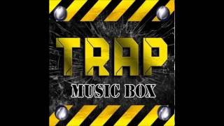 Trap lokal music box by Razoo