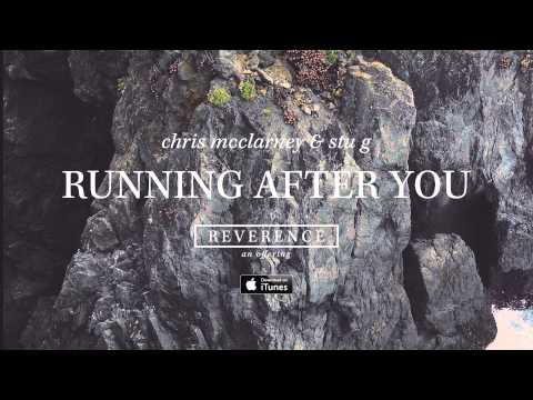 Chris Mcclarney - Running After You