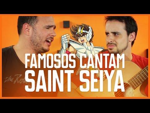 ♫ FAMOSOS CANTAM SAINT SEIYA com ED GAMA ♫