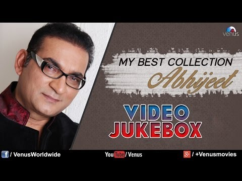 Abhijeet My Best Collection | Video Jukebox