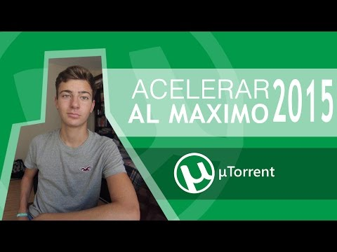 Acelerar uTorrent al Máximo   Sin Programas   2015