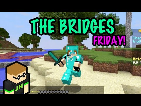 THE BRIDGES FRIDAY - Awesome Epic Game Starring Radio Jason - Minecraft